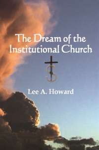 The Dream of the Institutional Church cover