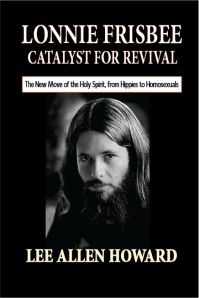 Lonnie Frisbee: Catalyst for Revival cover